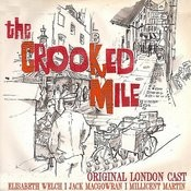 The Crooked Mile ( Original London Cast) Songs