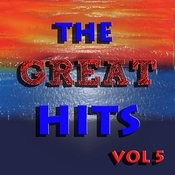 The Great Hits Vol 5 Songs
