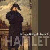 Sir John Gielgud's Guide To Hamlet Songs