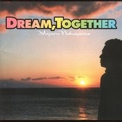 Dream, Together Songs