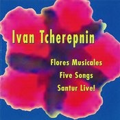 Music Of Ivan Tcherepnin Songs