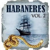 Habaneras. Vol.2 Songs