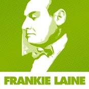 Essential Hits By Frankie Laine Songs
