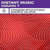 Distant Music, Vol. 1 - A Compilation Of Past & Present Songs