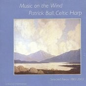 Music On The Wind: Selected Pieces 1983-2003 (Celtic Harp) Songs