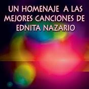 Un Homenaje A Las Mejores Canciones De Ednita Nazario Songs