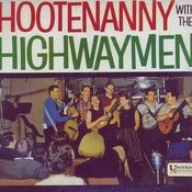 Hootenanny With The Highwaymen Songs