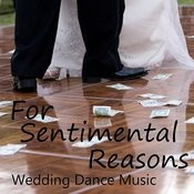 For Sentimental Reasons - First Dance Wedding - Wedding Reception - Wedding Dance Songs