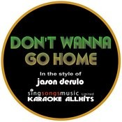 Jason Derulo - Don't Wanna Go Home (Karaoke Audio Instrumental) Songs