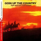 Goin' Up The Country - Top Hits By Top Stars (Remastered) Songs