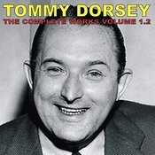 The Complete Tommy Dorsey, Vol. 2 Songs