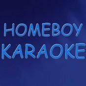 Homeboy (Karaoke) Songs
