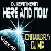 Here And Now (Dj Mix) Songs