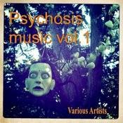 Psychosis Music Vol.1 Songs