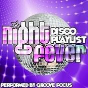 Night Fever: Disco Playlist Songs