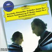 Stravinsky: Three Dances from Petruschka'/ Prokofiev: Piano Sonata No.7 / Webern: Piano Variations Songs