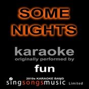 Some Nights (Originally Performed By Fun) [Karaoke Audio Version] Song