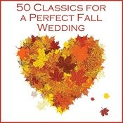 50 Classic Songs For A Perfect Fall Wedding Songs