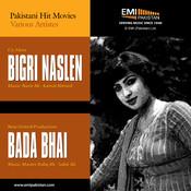 Bada Bhai & Bigri Naslen Songs