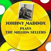 Johnny Maddox Plays The Million Sellers Songs