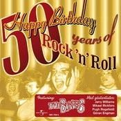 Happy Birthday - 50 Years Of Rock 'n' Roll Songs