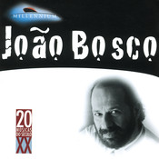 20 Grandes Successos De Joao Bosco Songs