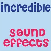 Incredible Sound Effects Songs