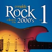 Complete Rock Collection Of The 2000's, Vol. 1 Songs