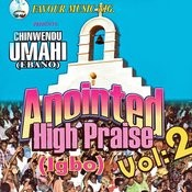 Anointed High Praise (Igbo), Vol. 2 Songs