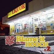 Blame It On The Hooch .2 Songs