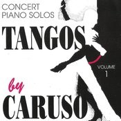 Tangos By Caruso, Vol. 1 Songs