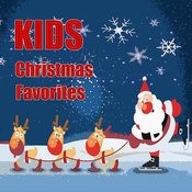 Kids Christmas Favorites Songs