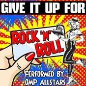 Give It Up For: Rock 'n' Roll Songs
