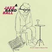 A Jazz Band Ball (Remastered) Songs