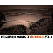 The Sunshine Sounds Of Martinique, Vol. 1 Songs