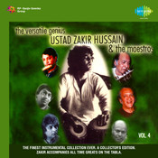 The Versatile Genius Zakir Hussain And The Maestros Vol 5 Songs