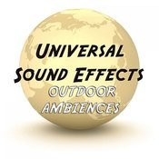 Universal Sound Effects - Outdoor Ambiences Songs