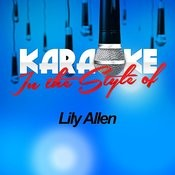 Karaoke - In The Style Of Lily Allen Songs