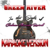 Green River (In The Style Of Creedence Clearwater Revival) [Karaoke Version] - Single Songs