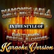 Diamonds Are A Girls Best Friend (In The Style Of Gentlemen Prefer Blondes) [Karaoke Version] - Single Songs