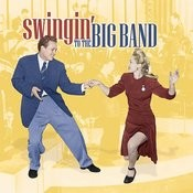 Swingin' To The Big Band Songs