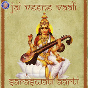 Jai Veene Vaali - Saraswati Aarti Songs