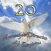 20 Mensajes Directo Al Espiritu Songs