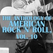The Anthology Of American Rock 'n' Roll, Vol. 10 Songs