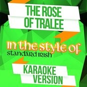 The Rose Of Tralee (In The Style Of Standard Irish) [Karaoke Version] Song