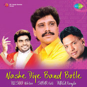 Nashe Diye Band Botle Songs