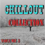 Chillout Collection, Vol. 3 Songs