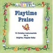 Playtime Praise Songs