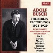 Adolf Busch: The Berlin Recordings, 1921-1929 Songs