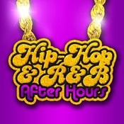 Hip Hop & R&B After Hours Songs